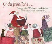 O du fröhliche - Das große Weihnachtshörbuch für 5,99€