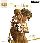Die Unglückseligen von Thea Dorn für 6,95€