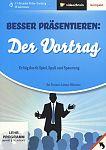 Besser präsentieren: Der Vortrag. Erfolg durch Spiel, Spaß und Spannung von Lorenz Hölscher für 3,95€