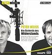 Die Ästhetik des Widerstands. 2 MP3-CDs von Peter Weiss für 29,99€