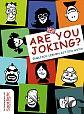 Are you joking Englisch lernen ist ein Witz von Grubbe Media Hg. für 14,99€