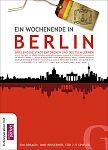 Ein Wochenende in Berlin. Spielend die Stadt entdecken und Deutsch lernen. von Grubbe Media Hg. für 29,99€