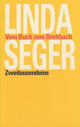 Vom Buch zum Drehbuch von Linda Seger für 14,90€