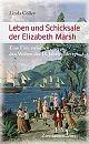Leben und Schicksale der Elizabeth Marsh