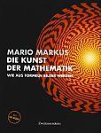 Die Kunst der Mathematik von Mario Markus für 9,95€