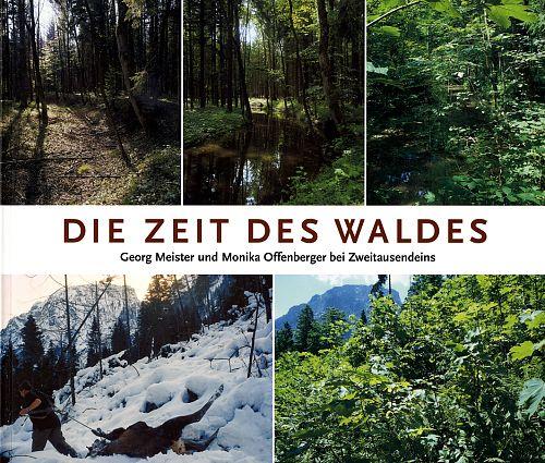 Die Zeit des Waldes von Meister & Offenberger für 29,90€