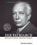 Der Patriarch. Richard Strauss und die Seinen. Buch & DVD von Gabriele Strauss u.a. Hg. für 24,90€