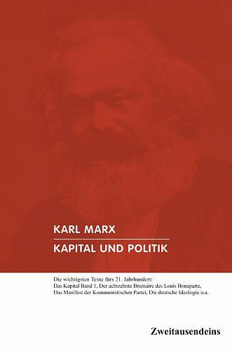 Kapital und Politik von Karl Marx für 9,90€