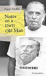 Notes on a Dirty Old Man. Charles Bukowski von A bis Z. von Frank Schäfer für 17,90€