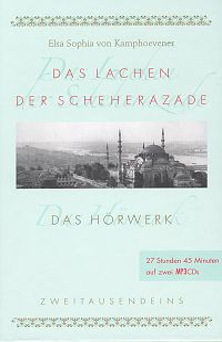 Elsa Sophie von Kamphoevener: Das Lachen der Scheherazade