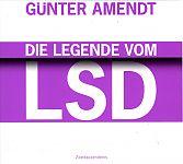 Die Legende vom LSD. Hörbuch von Günter Amendt für 6,95€