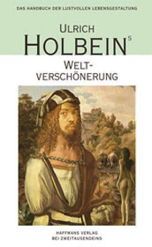 Weltverschönerung von Ulrich Holbein für 7,90€