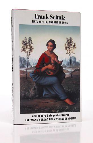 Naturlyrik, Anfängerkurs von Frank Schulz für 6,90€