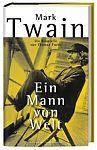 Mark Twain. Ein Mann von Welt. Die Biografie von Thomas Fuchs für 7,90€