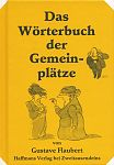 Wörterbuch der Gemeinplätze von Gustave Flaubert für 6,90€