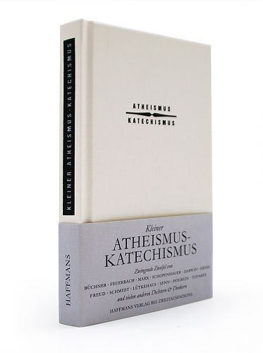 Kleiner Atheismus-Katechismus von Gerd Haffmans Hg. für 7,90€