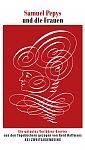 Samuel Pepys und die Frauen. Das galante Verführer-Brevier von Samuel Pepys für 7,90€
