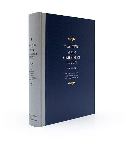 Mein geheimes Leben. Ein erotisches Tagebuch aus dem Viktorianischen England von Walter für 29,90€