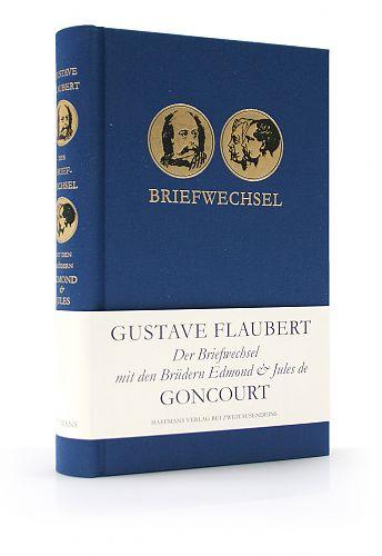 Der Briefwechsel mit den Brüdern Edmond & Jules de Goncourt von Gustave Flaubert für 7,90€