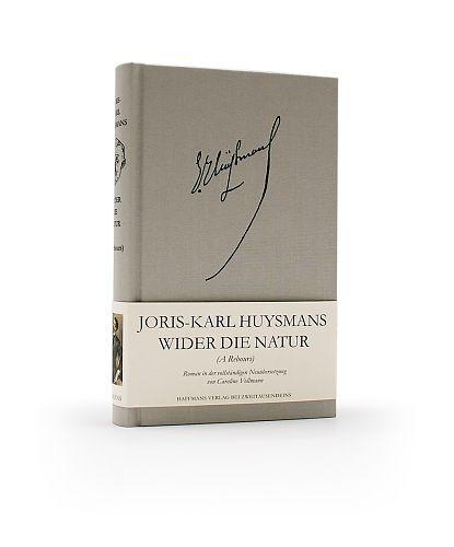 Wider die Natur von Joris-Karl Huysmans für 12,95€