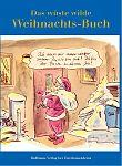 Das wüste wilde Weihnachts-Buch von Gerd Haffmans Hg. für 9,95€