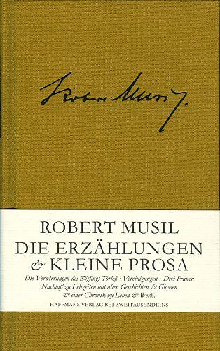 Die Erzählungen & Kleine Prosa von Robert Musil für 16,95€