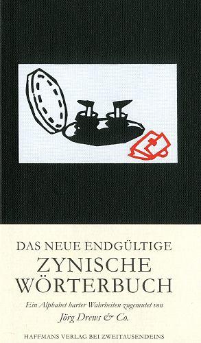 Das endgültige Zynische Wörterbuch von Jörg Drews & Co. für 7,90€