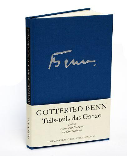 Teils-teils das Ganze von Gottfried Benn für 12,90€