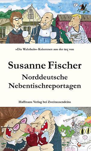 Norddeutsche Nebentischreportagen.