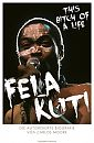 Fela Kuti - This Bitch of a Life