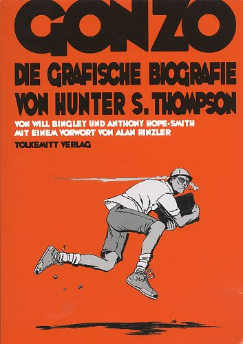 Gonzo - Die Grafische Biografie von Hunter S. Thompson von Will Bingley für 14,95€