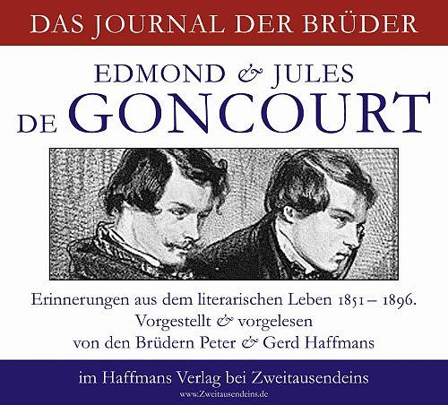 Journal - Erinnerungen aus dem literarischen Leben 1851-1896 von Edmond und Jules de Goncourt für 9,99€
