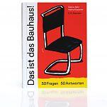 Das ist das Bauhaus 50 Fragen. 50 Antworten von Gesine Bahr und Halina Kirschner für 19,95€
