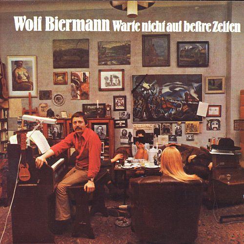 Warte nicht auf bessre Zeiten von Wolf Biermann für 12,99€