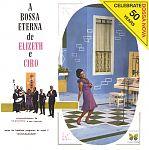 A Bossa Eterna de Elizeth e Ciro von Elizeth& Ciro Monteiro Cardoso für 4,99€
