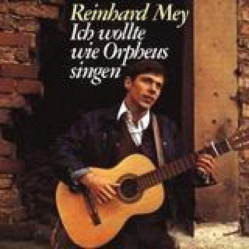 Ich wollte wie Orpheus singen von Reinhard Mey für 8,99€