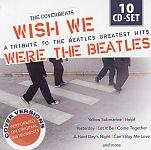 Wish we were the Beatles - A tribute to the Beatles greatest hits von Verschiedene Interpreten für 13,99€