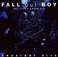 Believers never die - Greatest hits von Fall Out Boy für 7,99 €