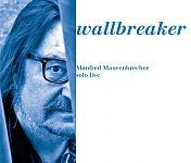 Wallbreaker - Solo live von Manfred Maurenbrecher für 9,99€