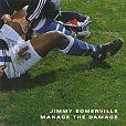 Manage the Damage von Jimmy Somerville für 1,99€