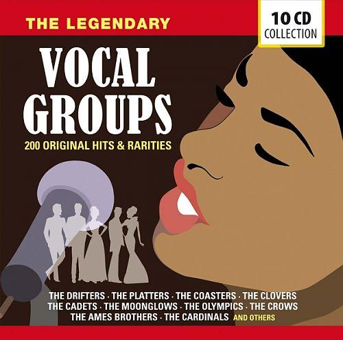 The Legendary Vocal Groups - 200 Hits & Rarities von Verschiedene Interpreten für 6,99€