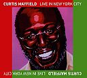 Live in New York City von Curtis Mayfield für 6,99 €