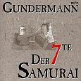 Der 7TE Samurai von Gerhard Gundermann & Seilschaft für 10,99€