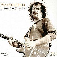 "Santana: ""Acapulco Sunrise"""