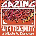 Gazing With Tranquility: A Tribute To Donovan für 14,99€