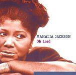 Oh Lord von Mahalia Jackson für 4,99€