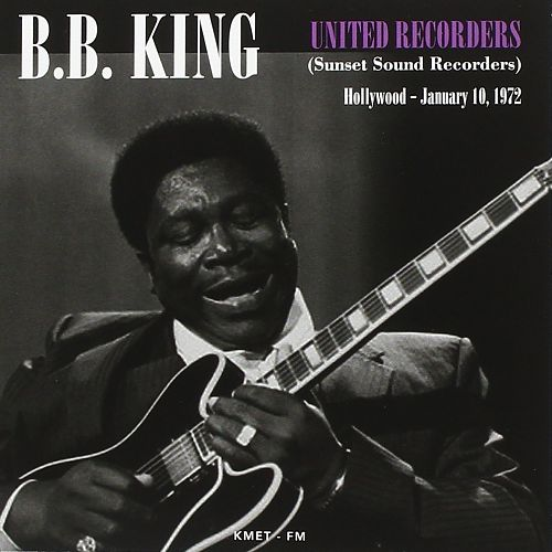 United Recorders Sunset Sound Recorders, Hollywood, January 10, 1972 von B.B. King für 6,99€