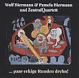 ... paar eckige Runden drehn von Wolf & Pamela & ZentralQuartett Biermann für 15,99€