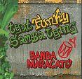 That funky Samba Thing von Banda Maracatu für 7,99€