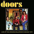 Live At The Aragon Ballroom Chicago 1972 von The Doors für 13,99 €